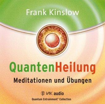 Quantenheilung, Meditationen und Übungen, 2 Audio-CDs