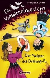 Die Vampirschwestern, Der Meister des Drakung-Fu