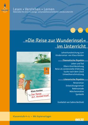 'Die Reise zur Wunderinsel' im Unterricht