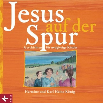 Jesus auf der Spur