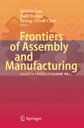 Frontiers of Assembly and Manufacturing