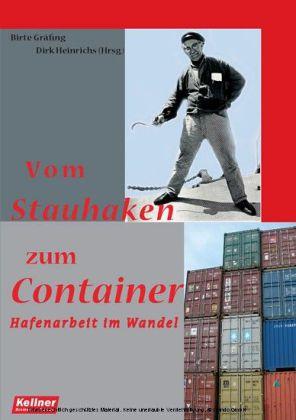 Vom Stauhaken zum Container