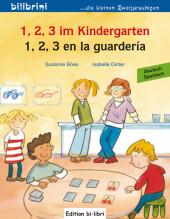 1, 2, 3 im Kindergarten, Deutsch-Spanisch;1, 2, 3 en la guardería