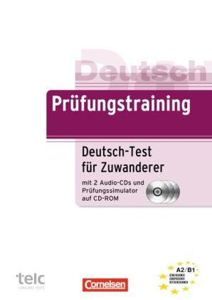 Deutsch-Test für Zuwanderer, m. 2 Audio-CDs u. Prüfungssimulator auf CD-ROM