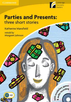 Parties ans Presents: three short stories, w. CD-ROM/Audio