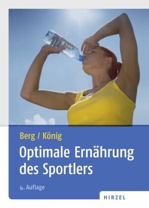 Optimale Ernährung des Sportlers