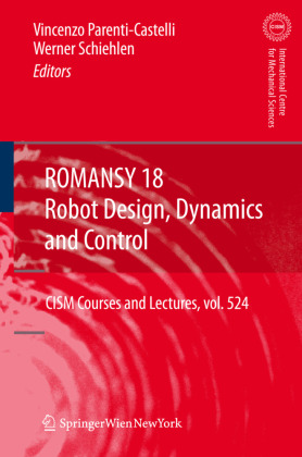 ROMANSY 18 - Robot Design, Dynamics and Control