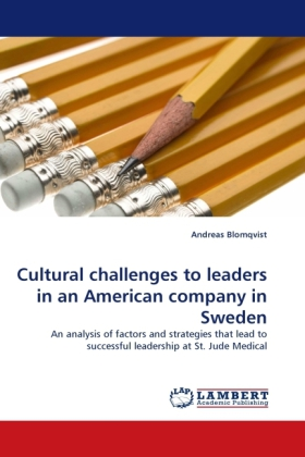 Cultural challenges to leaders in an American company in Sweden