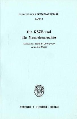 Die KSZE und die Menschenrechte.