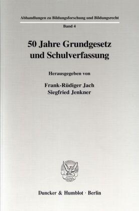 50 Jahre Grundgesetz und Schulverfassung.