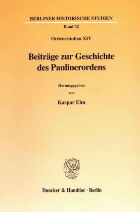 Beiträge zur Geschichte des Paulinerordens.