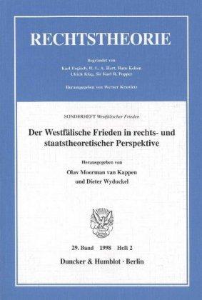 Der Westfälische Frieden in rechts- und staatstheoretischer Perspektive.