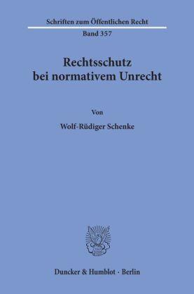 Rechtsschutz bei normativem Unrecht.