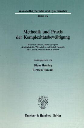Methodik und Praxis der Komplexitätsbewältigung.