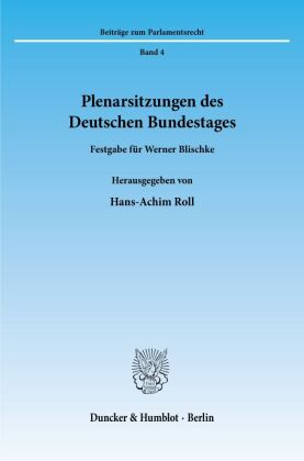 Plenarsitzungen des Deutschen Bundestages.