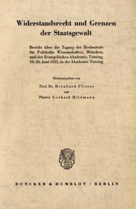 Widerstandsrecht und Grenzen der Staatsgewalt.