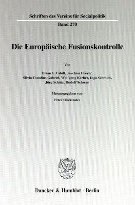 Die Europäische Fusionskontrolle.
