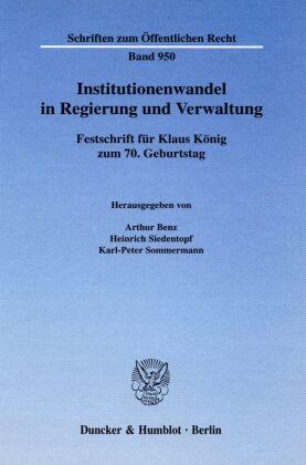 Institutionenwandel in Regierung und Verwaltung.
