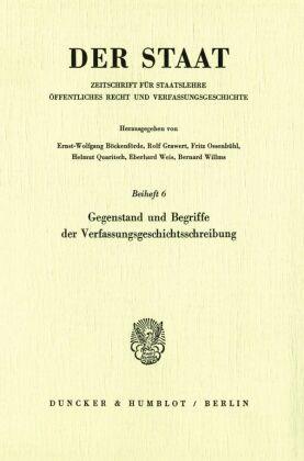 Gegenstand und Begriffe der Verfassungsgeschichtsschreibung.