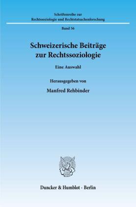 Schweizerische Beiträge zur Rechtssoziologie.