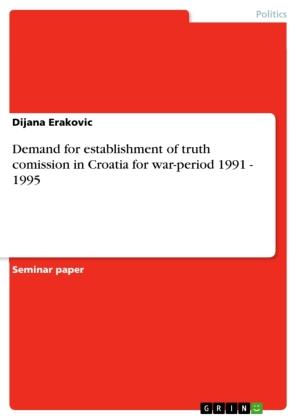 Demand for establishment of truth comission in Croatia for war-period 1991 - 1995