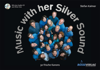 Music with her Silver Sound, Chorpartitur, m. Audio-CD