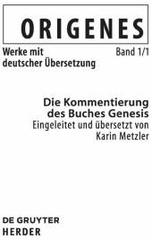 Die Kommentierung des Buches Genesis