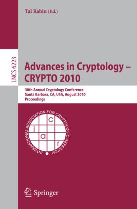 Advances in Cryptology -- CRYPTO 2010