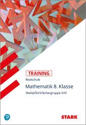 Mathematik 8. Klasse, Wahlpflichtfächergruppe II/III Cover