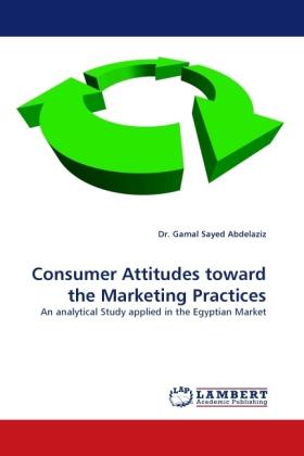 Consumer Attitudes toward the Marketing Practices