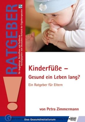 Kinderfüße - Gesund ein Leben lang?