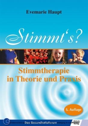 Stimmt's - Stimmtherapie in Theorie und Praxis
