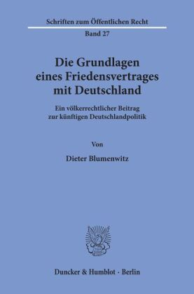 Die Grundlagen eines Friedensvertrages mit Deutschland.