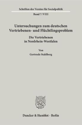 Untersuchungen zum deutschen Vertriebenen- und Flüchtlingsproblem.
