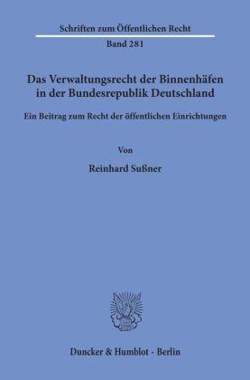 Das Verwaltungsrecht der Binnenhäfen in der Bundesrepublik Deutschland.