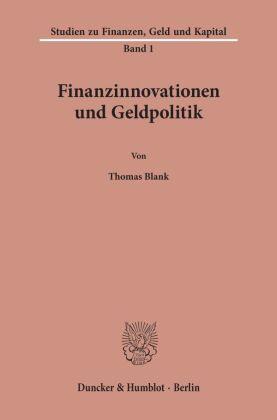 Finanzinnovationen und Geldpolitik.
