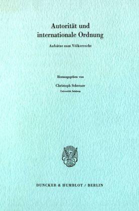 Autorität und internationale Ordnung.
