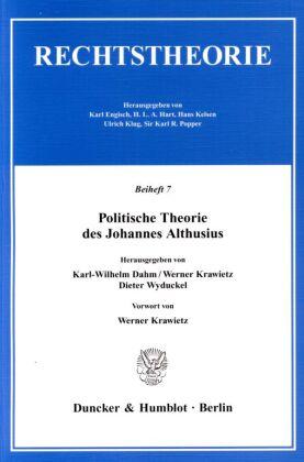 Politische Theorie des Johannes Althusius.