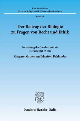Der Beitrag der Biologie zu Fragen von Recht und Ethik.