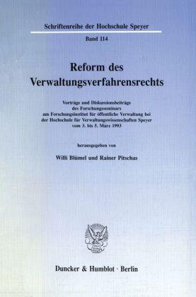 Reform des Verwaltungsverfahrensrechts.