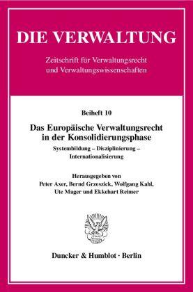 Das Europäische Verwaltungsrecht in der Konsolidierungsphase.