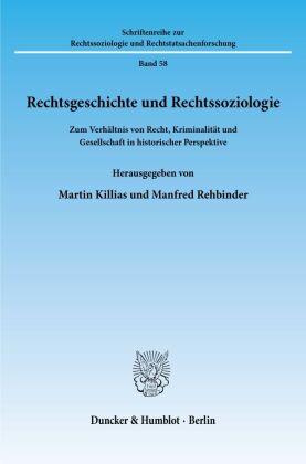 Rechtsgeschichte und Rechtssoziologie.