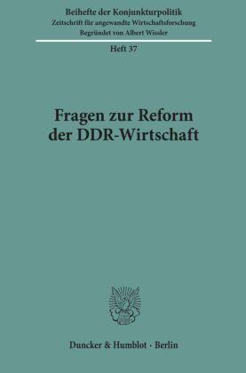Fragen zur Reform der DDR-Wirtschaft.