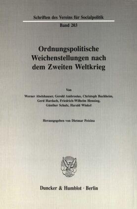 Ordnungspolitische Weichenstellungen nach dem Zweiten Weltkrieg.