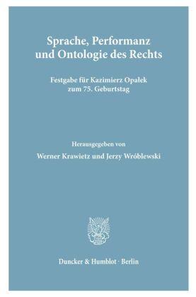 Sprache, Performanz und Ontologie des Rechts.