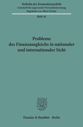 Probleme des Finanzausgleichs in nationaler und internationaler Sicht.