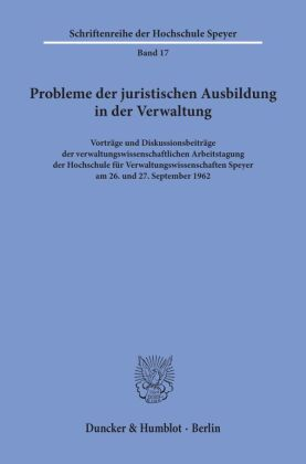 Probleme der juristischen Ausbildung in der Verwaltung.