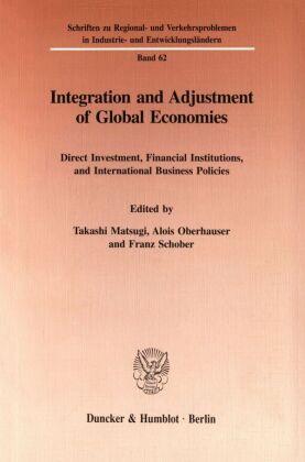 Integration and Adjustment of Global Economies.