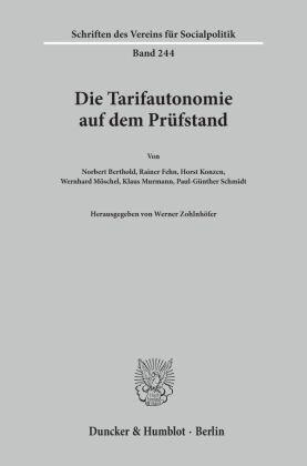Die Tarifautonomie auf dem Prüfstand.