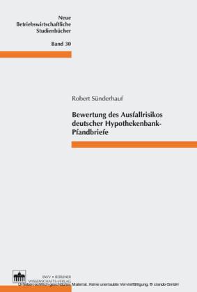 Bewertung des Ausfallrisikos deutscher Hypothekenbank-Pfandbriefe